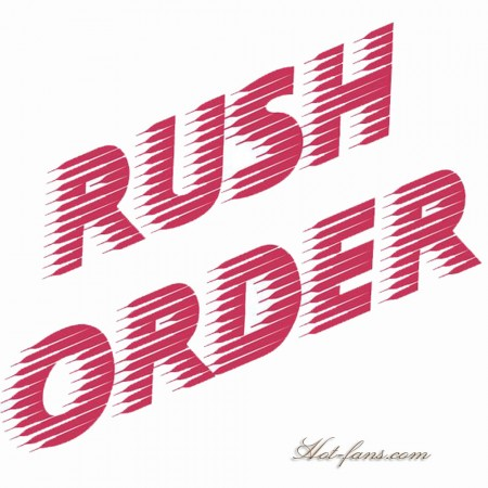 Express Processing - RUSH YOUR ORDER
